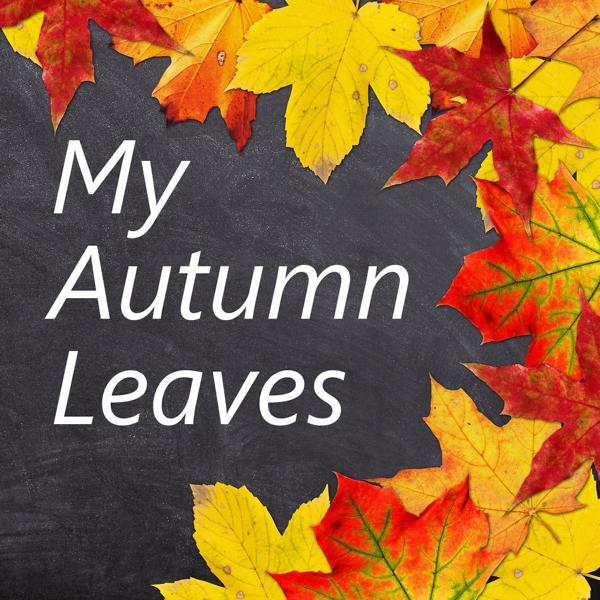 My Autumn Leaves: komponiert für Gitarre von Andreas Hövelmann